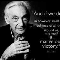 """And if we do act, in however small a way... in defiance of all that is bad around us, it is itself a marvelous victory."""