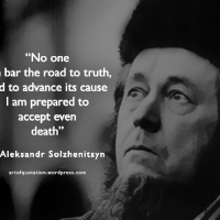 """No one can bar the road to truth, and to advance its cause I..."""